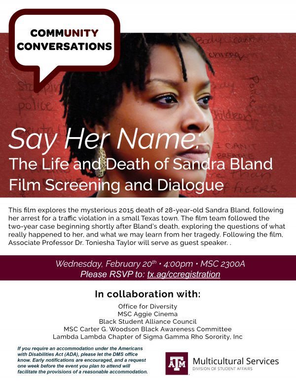 Community Conversation - Say Her Name: The Life And Death of Sandra Bland - Film Screening & Dialogue @ The Memorial Student Center 2300A