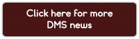 Click here for more DMS news