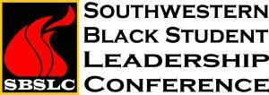 Southwestern Black Student Leadership Conference @ Texas A&M University