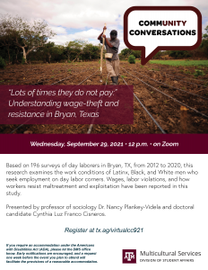 """Community Conversations: """"Lots of times they do not pay:"""" Understanding wage-theft and resistance in Bryan, Texas @ Virtual (Zoom)"""